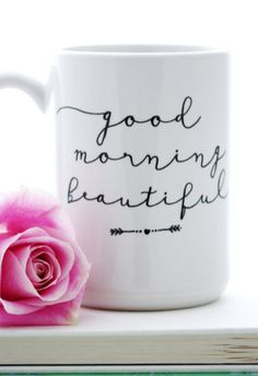 'Good morning beautiful,' mug