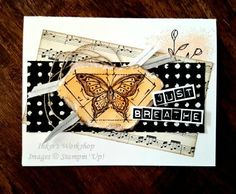 Just Breathe! Card from Inker's Workshop using In This World, Touches Of Texture & Labeler Alphabet stamp sets from Stampin' Up! Cute Cards, Diy Cards, Alphabet Stamps, Card Making Techniques, Butterfly Cards, Card Maker, Masculine Cards, Stamping Up, Letters And Numbers