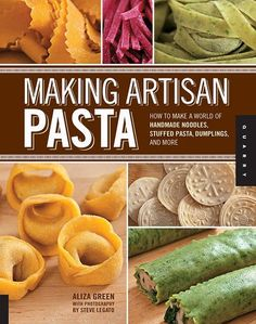 Making Artisan Pasta. Totally worth learning how to make these types of foods by hand. The Kitchenaid mixer and pasta attachments do make the job easier though.     I just bought this book!  #LGLimitlessDesign #Contest