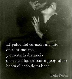 Distancia. #irelaperea #poemas #poesía #amor