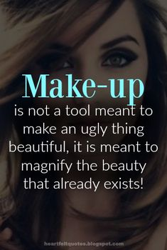 Quotes on beauty, make up & cosmetics. | Heartfelt Quotes