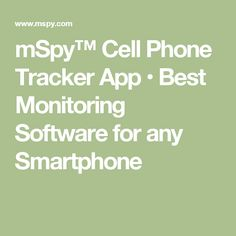 mSpy™ Cell Phone Tracker App • Best Monitoring Software for any Smartphone