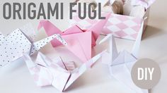 http://www.blog.bog-ide.dk/origami-fugl/ Origami fugl