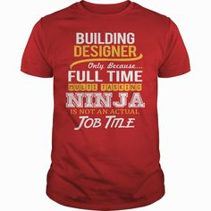 Awesome Tee For Building Designer, Order HERE ==> https://www.sunfrog.com/LifeStyle/Awesome-Tee-For-Building-Designer-Red-Guys.html?41088