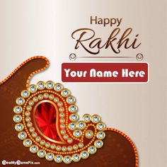 Person Name Happy Raksha Bandhan Wishes Image, Online Make Your Name Write Best Rakhi Day Greeting Card, Special My Name Create Festival Happy Raksha Bandhan Love Sister Or Brother Name Send Blessing Quotes Pictures Download Free, Custom Name Print Unique Wallpapers Edit App Personalized Name Add. Happy Birthday Sister Funny, Happy Birthday Wishes Photos, Birthday Quotes For Daughter, Happy Birthday Greetings, Happy Raksha Bandhan Wishes, Raksha Bandhan Greetings, Happy Rakhi Images, Rakhi Day, Raksha Bandhan Pics