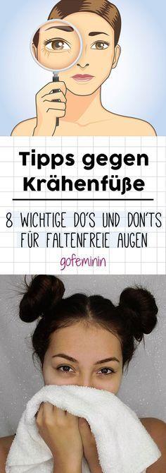 Tipps gegen Krähenfüße: 8 wichtige Do's und Don'ts für eine faltenfreie Augenpartie