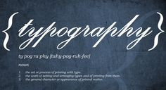 Typography definition.