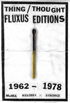 Fluxus Editions Poster / Museum of Modern Art / MoMA / Tyler Comrie #Fluxus #Poster #MoMA
