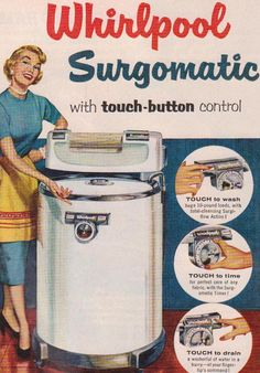 vintage washing machine ad, I used to help my grandma with her wringer washer in the basement. I thought it was such a treat