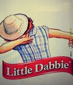Little Dabbie #lol #laughtard #lmao #funnypics #funnypictures #humor #littledebbie #littledabbie #DAB