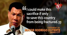Davao City Mayor Rodrigo Duterte is nothing short of a politician who could say profound things (not to say, badass), like these: Rodrigo Duterte Quotes, Filipino Funny, President Of The Philippines, Current President, War On Drugs, Davao, Political Science, Presidential Election, Quotable Quotes