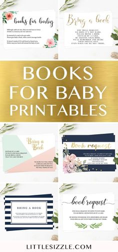 Bring a book instead of a card printables for baby shower by LittleSizzle. Sweetly request your guests to bring a book instead of a card with our gorgeous Book Request cards. With a note from the giver in the cover of the book, it's much more meaningful than just a card. Your guests can bring a used or new book - just something special that has been signed by them. Simply download, personalize and print one of our Bring a Book inserts. #DIY #babyshowerideas #printable #booksforbaby