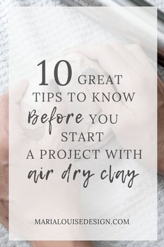 Air Dry Clay 10 Great Tips to Know Before You Start a Project Maria Louise Design Heres my list of 10 great tips when working with air dry clay This is great for beginne. Polymer Clay Crafts, Diy Clay, Diy Air Dry Clay, Air Drying Clay, Air Dry Clay Crafts, Make Your Own Clay, Homemade Clay, Clay Paint, Clay Food