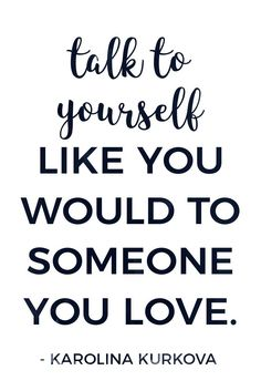 26 Inspiring Self-Love Quotes Talk to yourself lovingly! Positive self-talk can change your life. Here are 26 inspiring self-love quotes to help you love and treat yourself better. Positive Self Talk, Negative Self Talk, Positive Quotes, Motivational Quotes, Inspirational Quotes, Encouraging Love Quotes, Positive Motivation, Gym Motivation, Love Yourself Quotes