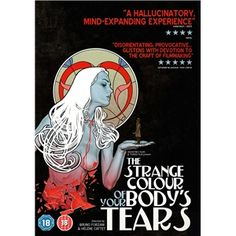 Strange Colour Of Your Body's Tears (2014; giallo)