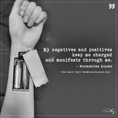 My negatives and positives keep me charged - https://themindsjournal.com/my-negatives-and-positives-keep-me-charged/