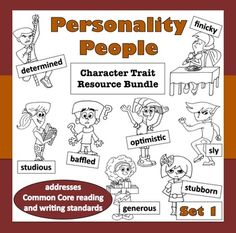 Do your kids constantly use the same, tired vocabulary again and again when they talk about characters and their traits?  This set of ELA resources is designed to help children learn eight specific character traits in a way that will really get them to stick. $