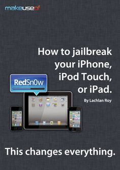 cover How To Jailbreak Your iPhone, iPod Touch, or iPad