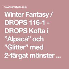 """Winter Fantasy / DROPS 116-1 - DROPS Kofta i """"Alpaca"""" och """"Glitter"""" med 2-färgat mönster på oket. Strl S till XXXL. Långa sockar i """"Fabel"""" med samma mönster. - Gratis mönster från DROPS Design"""