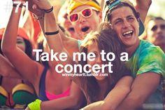 Take me to a concert