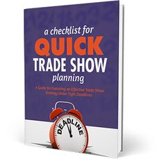 A Checklist for Quick Trade Show Planning