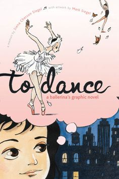 Buy To Dance: A Ballerina's Graphic Novel by Siena Cherson Siegel at Mighty Ape NZ. The Sibert Honor-winning graphic memoir about the dreams and realities of becoming a ballerina. Ballerinas are young when they first dream of dance. Puerto Rico, Dance Books, Ballet Books, Mighty Girl, City Ballet, Thing 1, Siena, Memoirs, The Life