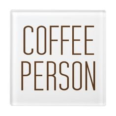 Coffee Person I Love Coffee Gimme a Cuppa Espresso http://www.zazzle.com/coffee_person_i_love_coffee_gimme_a_cuppa_espresso_glass_coaster-256377213680783160?rf=238805303691357912