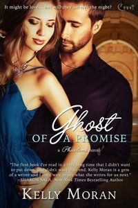 """5 stars! GHOST OF A PROMISE by Kelly Moran on Fresh Fiction= """"Kelly Moran pens an exceptionally haunting romance. She creates a fascinating house complete with an assortment of ghosts and an old mystery. Her characters are driven, loyal, and quite likeable."""""""