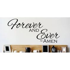 Design With Vinyl Forever and Ever - Amen Bible Prayer Wall Decal
