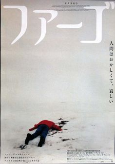 Strikingly Bleak Japanese Movie Poster for Coen Brothers' Fargo Brothers Movie, Coen Brothers, Japanese Poster, Japanese Prints, Freetress Deep Twist, Foreign Movies, Japanese Graphic Design, Cinema Posters, Movie Posters
