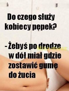 Do czego służy pępek kobiecy Weekend Humor, Best Quotes, Haha, Good Things, My Love, Memes, Funny, Pictures, Humor