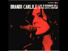 Brandi Carlile - Hallelujah & Forever Young- Live At Benaroya Hall W/ The Seattle Symphony w/ lyrics