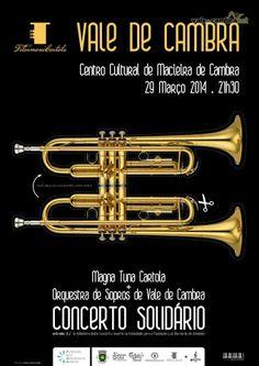 Concerto: Magna Tuna Cartola + Orquestra de Sopros de Vale de Cambra  > 29 Mar 2014, 21h30  @ Centro Cultural, Macieira de Cambra, Vale de Cambra  #ValeDeCambra #MacieiraDeCambra