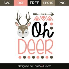 *** FREE SVG CUT FILE for Cricut, Silhouette and more *** Oh Deer