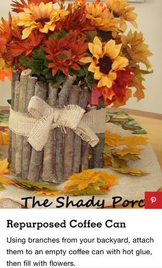 Fall Wedding Decorations, Nature Crafts, Coffee Cans, Repurposed, Projects To Try, Backyard, Wreaths, Autumn, Wood Ideas