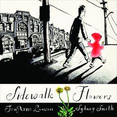 Sidewalk Flowers ~ Sydney Smith