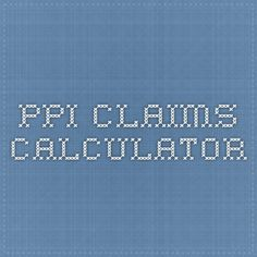 PPI CLAIMS CALCULATOR