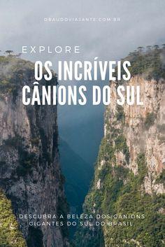 Explore o cenário incrível dos Cânions no Sul do Brasil. Se você gosta de natureza e viagens de aventura esse roteiro será perfeito.