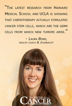 "Laura Bond says, ""We know that chemotherapy & radiotherapy cause cancer, which is the very thing they're supposed to prevent. Look on the back of the chemo − certain chemotherapy drugs, like doxorubicin − & you'll see a listed side effect is leukemia."" Click through to watch as Laura reveals why she was inspired to write ""You Can Say No to Chemo"" & some of the critical cancer-fighting info she learned in the process. Please re-pin. Together we'll empower the world with life-saving knowledge!"