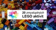 20 LEGO tipov, ako sa zmysluplne hrať