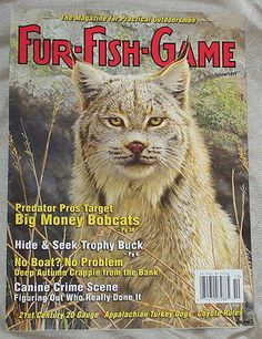 Fur Fish Game Hunting Magazine October 2011 Bobcats Trophy Buck Turkey Dogs More | eBay
