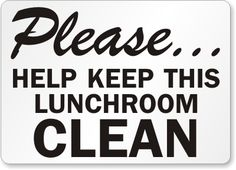 keep clean signs cleaning my school pinterest cleaning. Black Bedroom Furniture Sets. Home Design Ideas