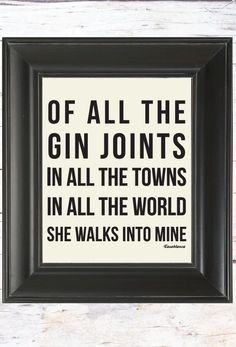 Of all the gin joints in all the towns in all the world she walks into mine. For the bar area.