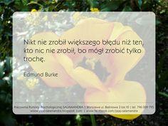 Edmund Burke: Nikt nie zrobił większego błędu niż...