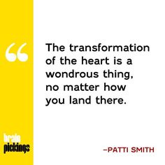 ~Patti Smith  #BrainPickings