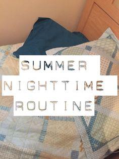 Summer nighttime routine