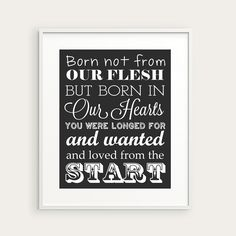 "Adoption Gift - Typography Print in Any Color - ""Born Not From Our Flesh"""