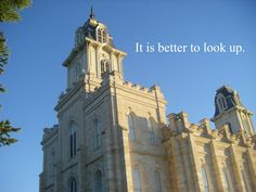"""""""It is better to look up."""" Thomas S. Monson, as quoted by Carl B. Cook Original photo by Moniqe Rowe"""