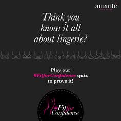 Here's a brain tickler to brighten your day. Solve this fun quiz on your mobile and win amanté goodies! Click here to participate http://fitforconfidence.com/ #FitforConfidence