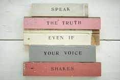 quotes about truth, speaking your mind